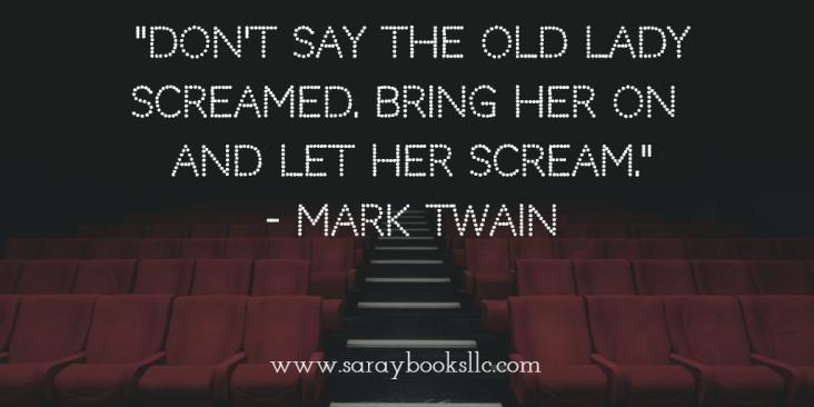 Let her scream. Mark Twain